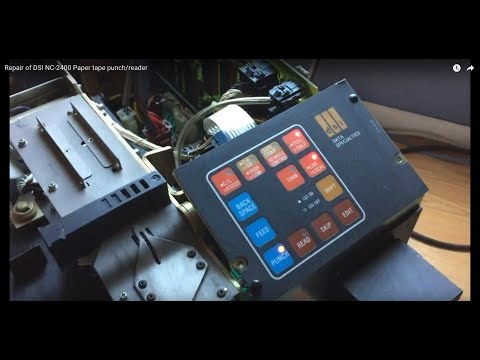 Repair of DSI NC-2400 Paper tape punch/reader