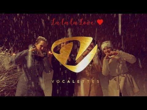 Vocalettes - La La La Love (Official video)