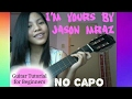 I'm Yours - Jason Mraz [Guitar Tutorial for Beginners (No Capo)]