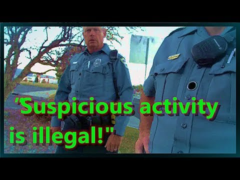 Being Suspicious is a Misdemeanor!? Unlawfully Detained!!