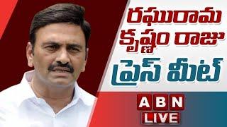 LIVE:రఘు రామ రాజు రచ్చబండ LIVE || Raghu Rama Krishnam Raju Press Meet LIVE || ABN LIVE