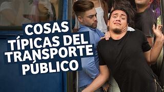 Cosas Típicas Del Transporte Público