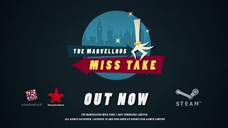 The Marvellous Miss Take Launch Trailer