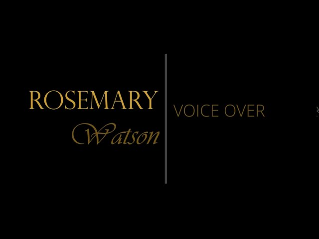 Commercial Reel - Rosemary Watson