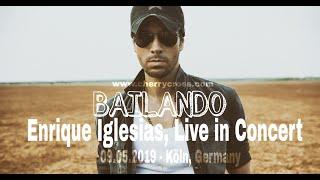 Bailando by Enrique Iglesias - Live in Concert, Lanxess Arena Köln 09.05.2019