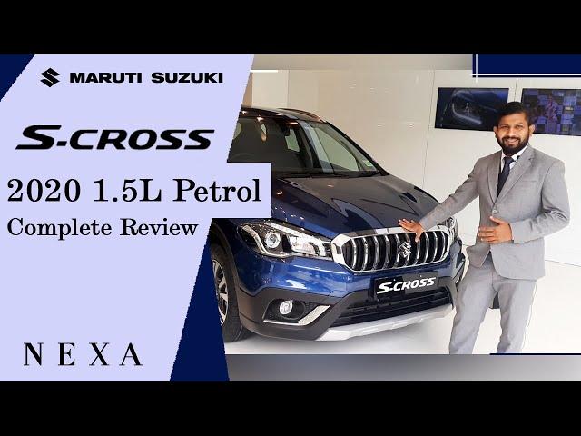 S-Cross Petrol 1.5L 2020 complete review -Interior &Exterior