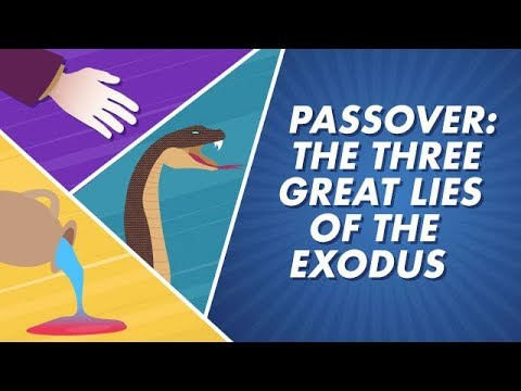 Passover: The Three Great Lies of the Exodus