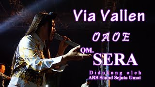 Via Vallen - O A O E - OM. SERA Live Ambarawa 2018 | HD Video