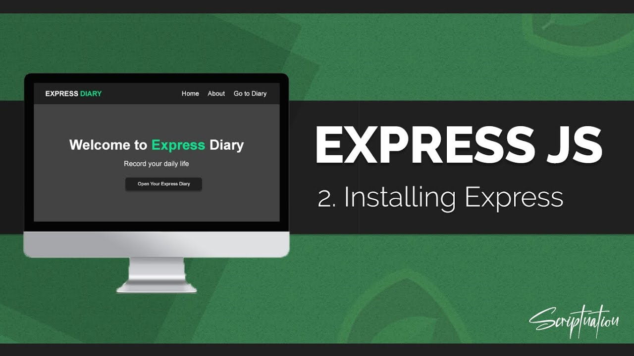 Learn Express JS by building a Project - Installing Express