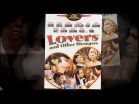 Lovers and Other Strangers is listed (or ranked) 18 on the list The Best Bonnie Bedelia Movies