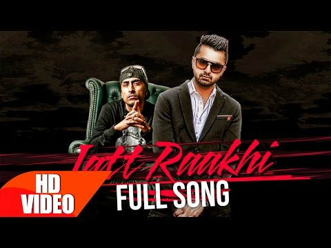 Jatt Raakhi (Full Video) | Raj Ranjodh | Latest Punjabi Song Collection 2016 | Speed Records