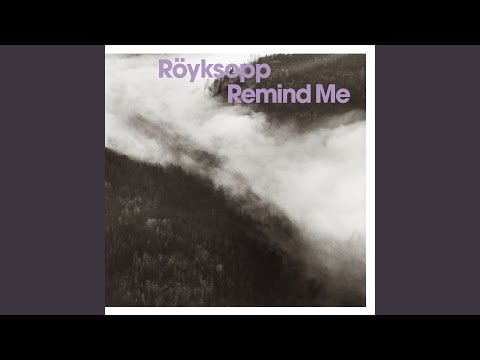 Remind me (someone else's radio Remix)