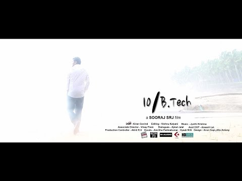 10/B.Tech - Malayalam Short Film Comedy with Song 2013-14