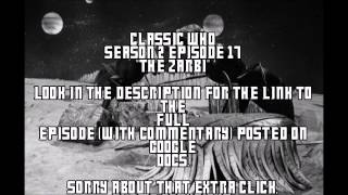 "Doctor Who - Season 2 - Episode 17 - ""The Zarbi"" (with commentary)"