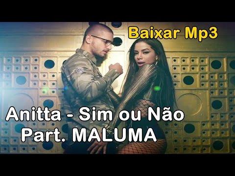 Anitta - Sim ou Nao Download
