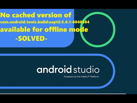 No Cached Version Of Com.android.tools.build:aapt2:3.6.1-6040484 Available For Offline Mode -SOLVED-