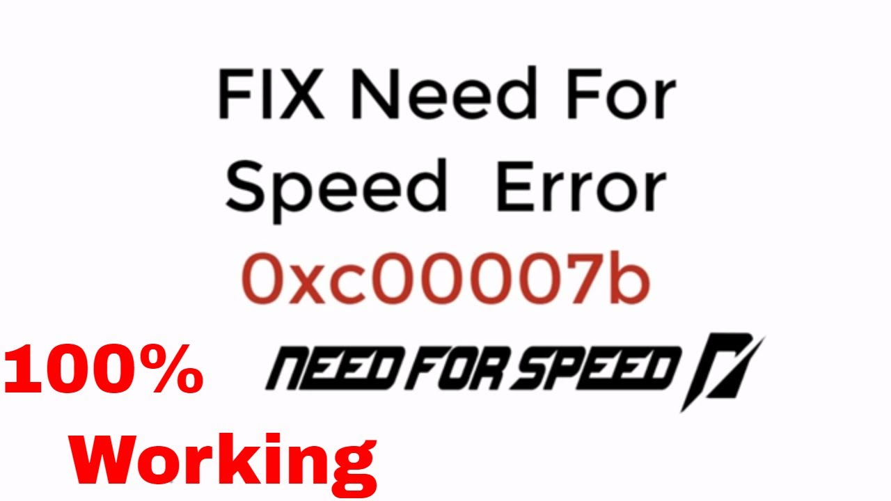 Fix Need For Speed Error 0xc00007b 2018 Updated Youtube
