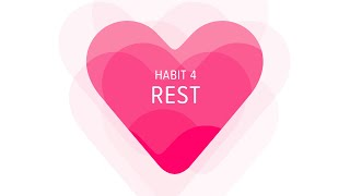 Heart Habit 4: Rest