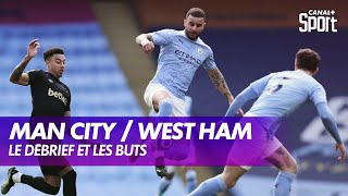 Le débrief de Manchester City / West Ham - Premier League (J26)