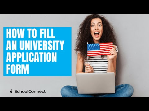 How to fill an university application form | Florida Institute of Technology  | iSchoolConnect