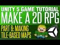 Unity RPG Tutorial #6 - Making Tile Maps