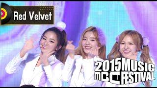 [2015 MBC Music festival] 2015 MBC 가요대제전 Red Velvet - I Love You, 레드벨벳 - 너를 사랑해 20151231