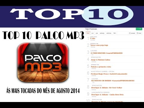"TOP 10 ""as 10 músicas mais tocadas do palco mp3""   2014"