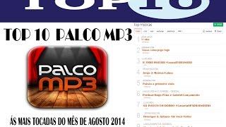 """TOP 10 """"as 10 músicas mais tocadas do palco mp3""""   2014"""