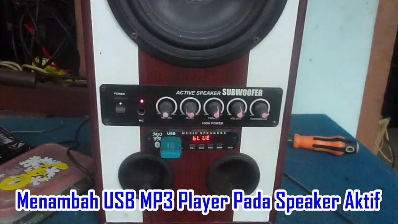 Menambah Usb Mp3 Player Pada Speaker Aktif Youtube