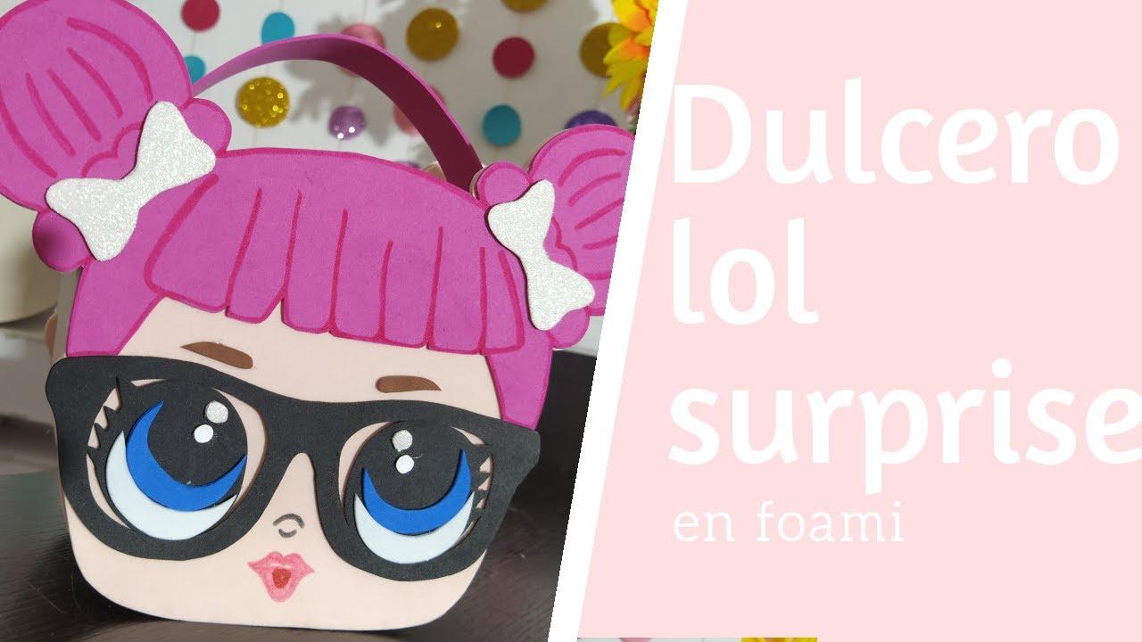 Dulcero De Lol Surprise En Foami Bolso Para Niña De Lol En Foami Manualidades Para Niñas En Foami Youtube