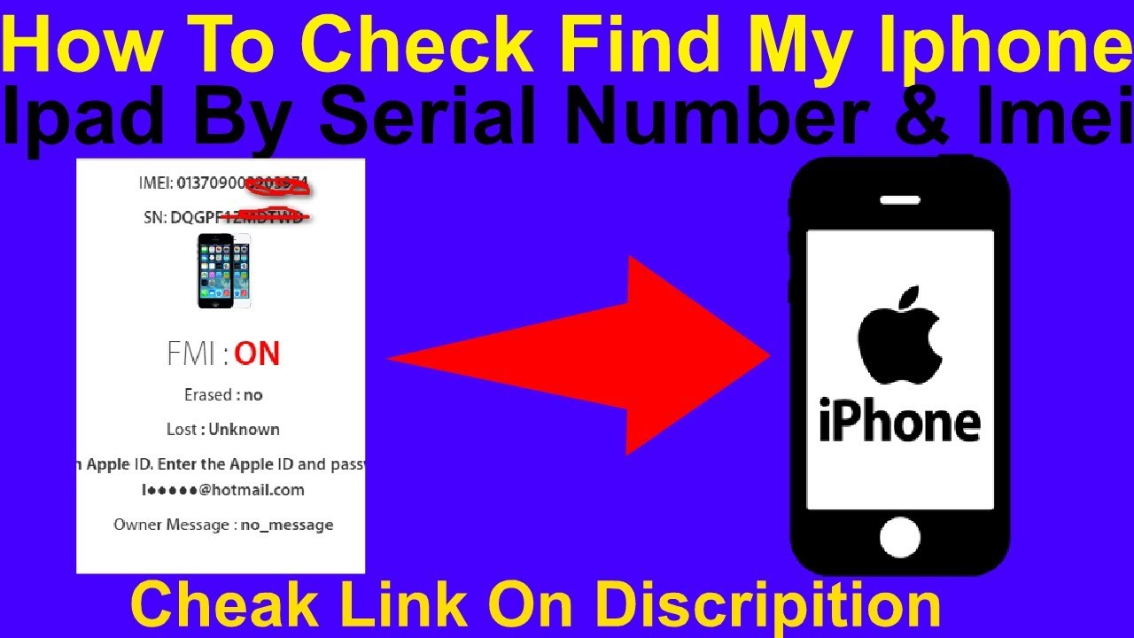 how to find my number on iphone how to check find my iphone amp by serial number amp imei 20052