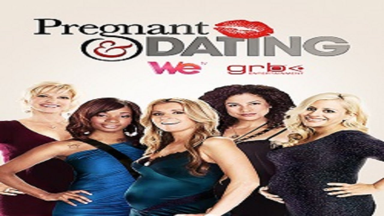 pregnant and dating reality show