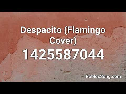 Despacito Flamingo Cover Roblox Id Roblox Music Code Youtube