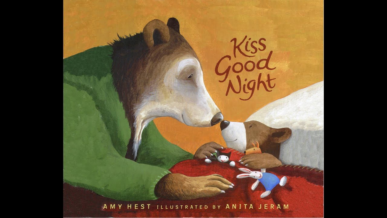 kiss good night by amy hest grandma annii 39 s storytime. Black Bedroom Furniture Sets. Home Design Ideas