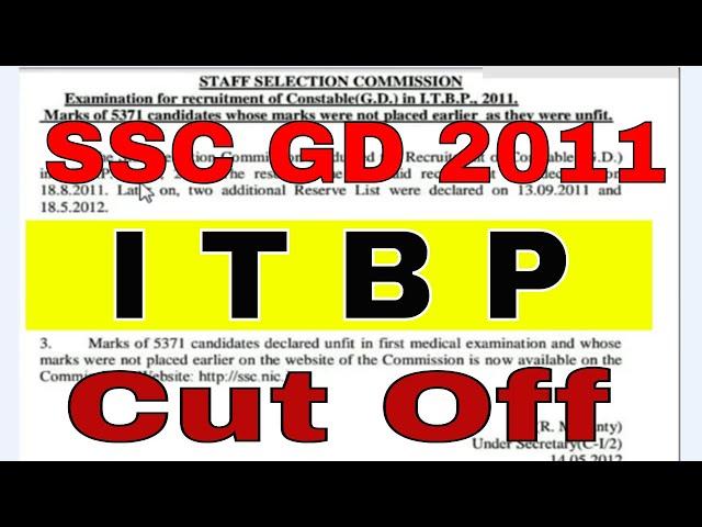 SSC GD 2011 Cut Off Marks Merit List | ITBP CUT OFF | latest News | SSC GD Bharti 2011 cut off