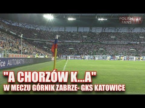 """""""A Chorzów k...a"""" na rozpoczęcie meczu Górnik Zabrze - GKS Katowice (16.05.2017 r.)"""