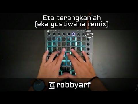 ETA TERANGKANLAH | Cover Launchpad (eka gustiwana remix)