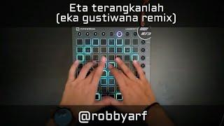 Download Video ETA TERANGKANLAH | Cover Launchpad (eka gustiwana remix) MP3 3GP MP4