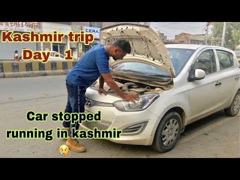 Kashmir - 2019 | Pathankot To Srinagar | Car Stopped Running | We Stuck In Middle Of Kashmir