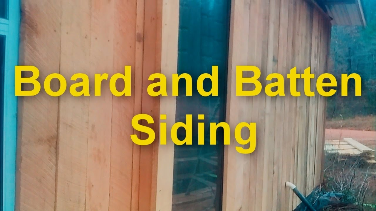 Board And Batten Siding Part 1