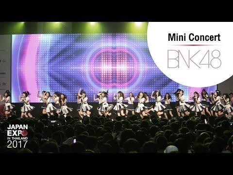 BNK48 Mini Concert   JAPAN EXPO IN THAILAND 2017