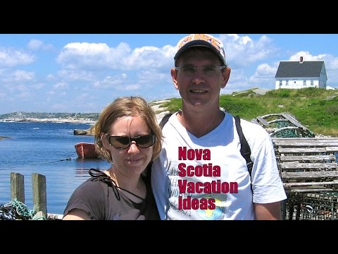 Nova Scotia Vacation Ideas