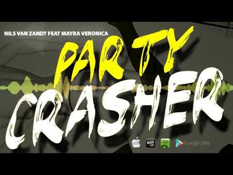 Nils Van Zandt feat Mayra Veronica - Party Crasher (Radio Edit)
