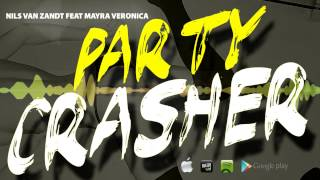 Nils Van Zandt feat Mayra Veronica - Party Crasher (Radio Edit)