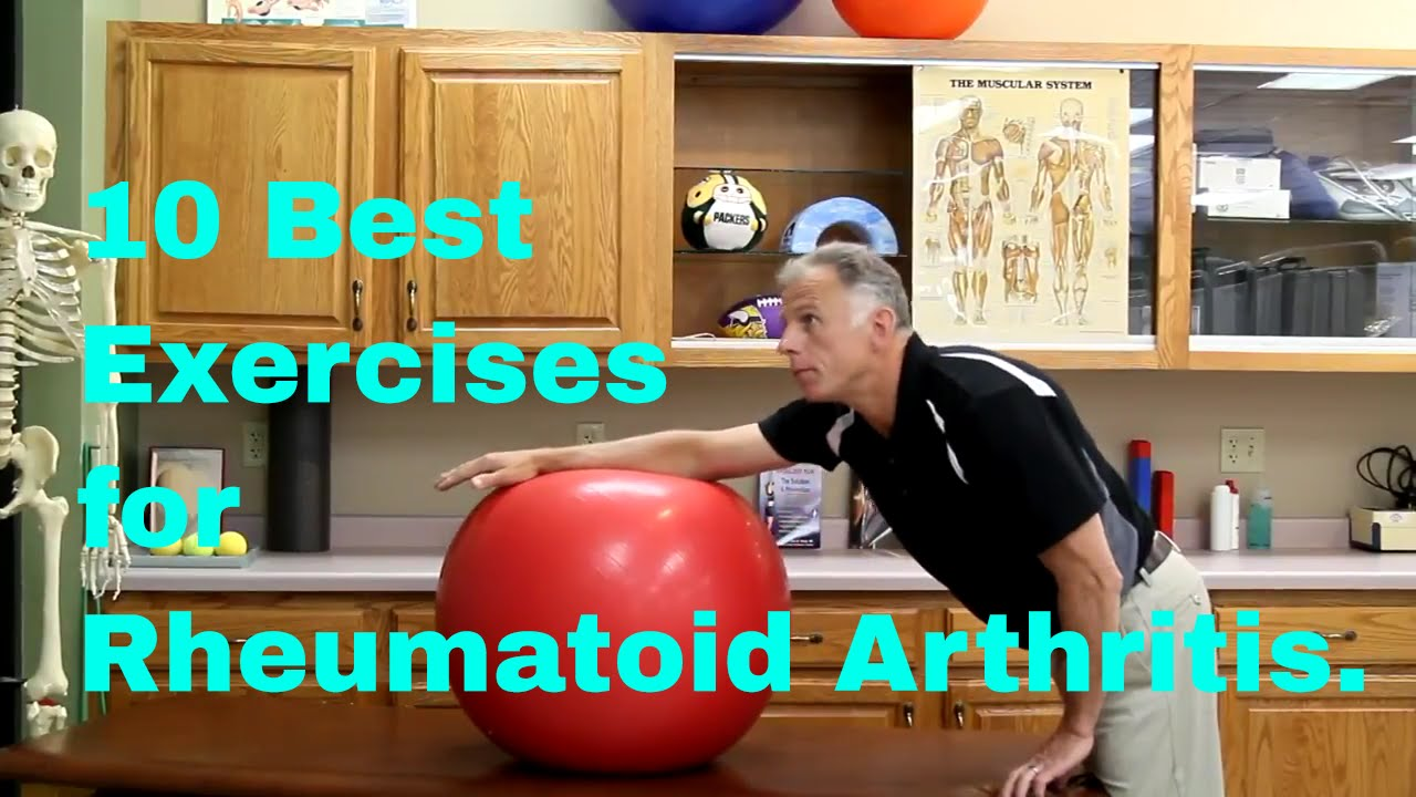 10 Best Exercises For Rheumatoid Arthritis Youtube