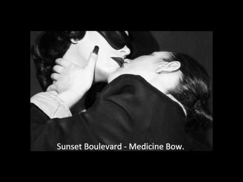 Sunset Boulevard - Medicine Bow.