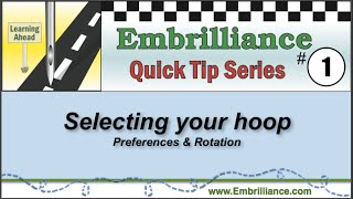 Embrilliance Quick Tip #1 - The Hoop