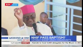 nhif-pass-baptism-why-is-the-clergy-so-keen-to-ensure-congregants-acquire-nhif-c