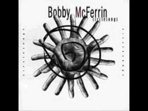 bobby mcferrin - circlesong - one