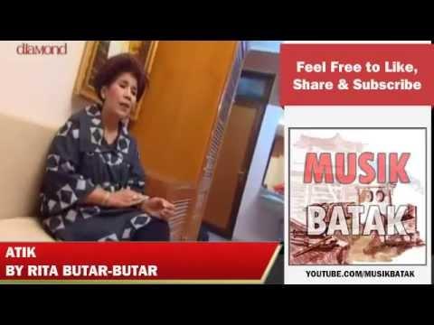Lagu Batak - Rita Butar Butar - Atik
